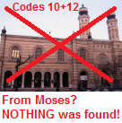 Judentum / Jewry: From Moises NOTHING was                     found! - Codes: 10 and 12